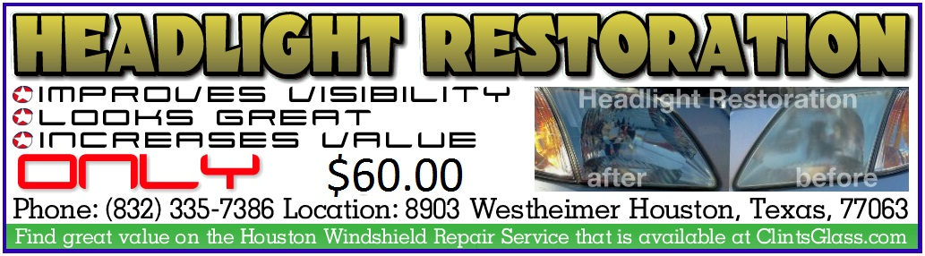 Headlight Restoration Houston TX Advertisement